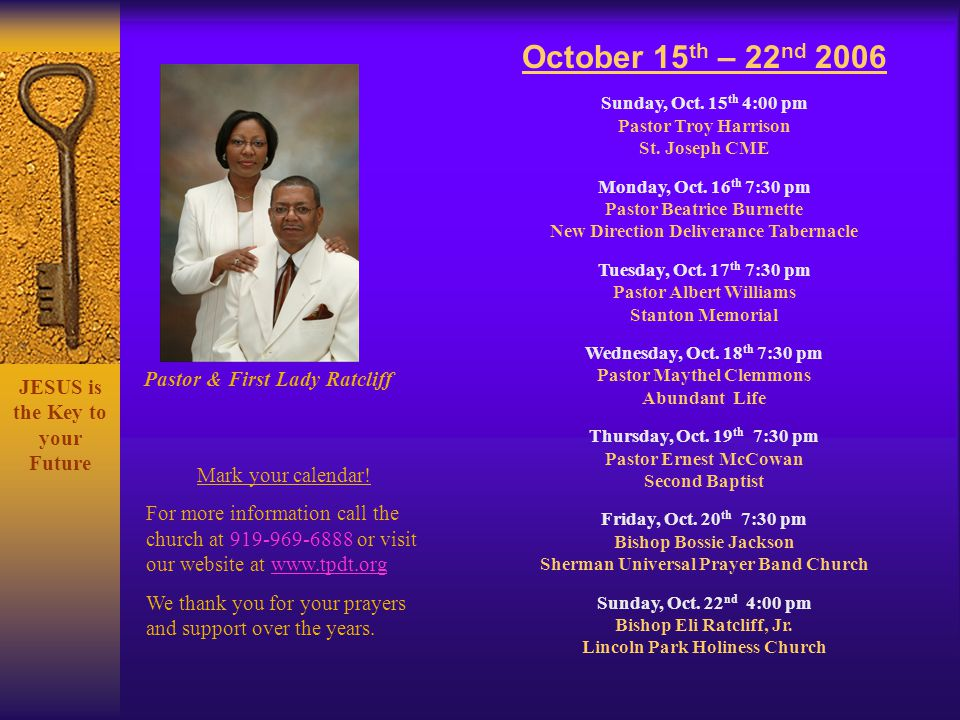 October 15th – 22nd 2006 Pastor & First Lady Ratcliff