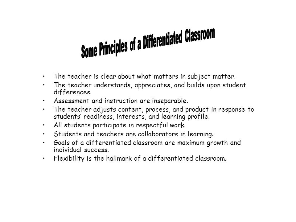 Some Principles of a Differentiated Classroom