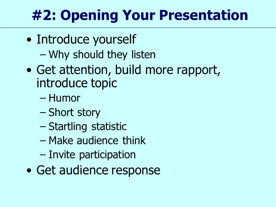#2: Opening Your Presentation