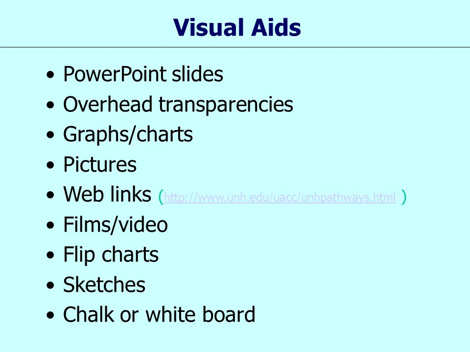 Visual Aids PowerPoint slides Overhead transparencies Graphs/charts