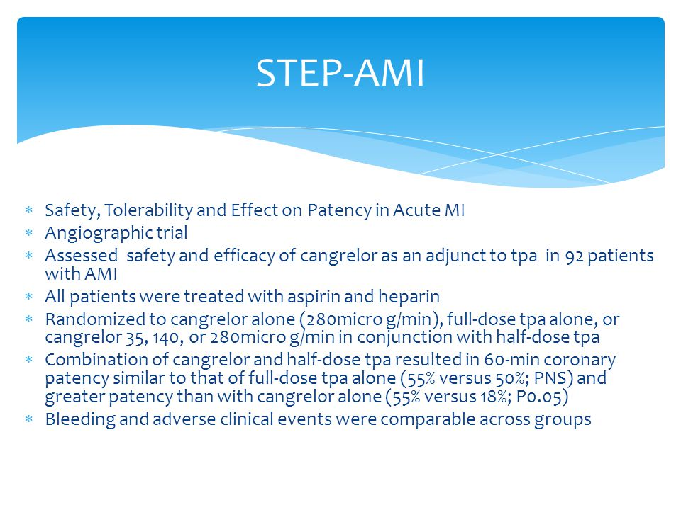 STEP-AMI Safety, Tolerability and Effect on Patency in Acute MI