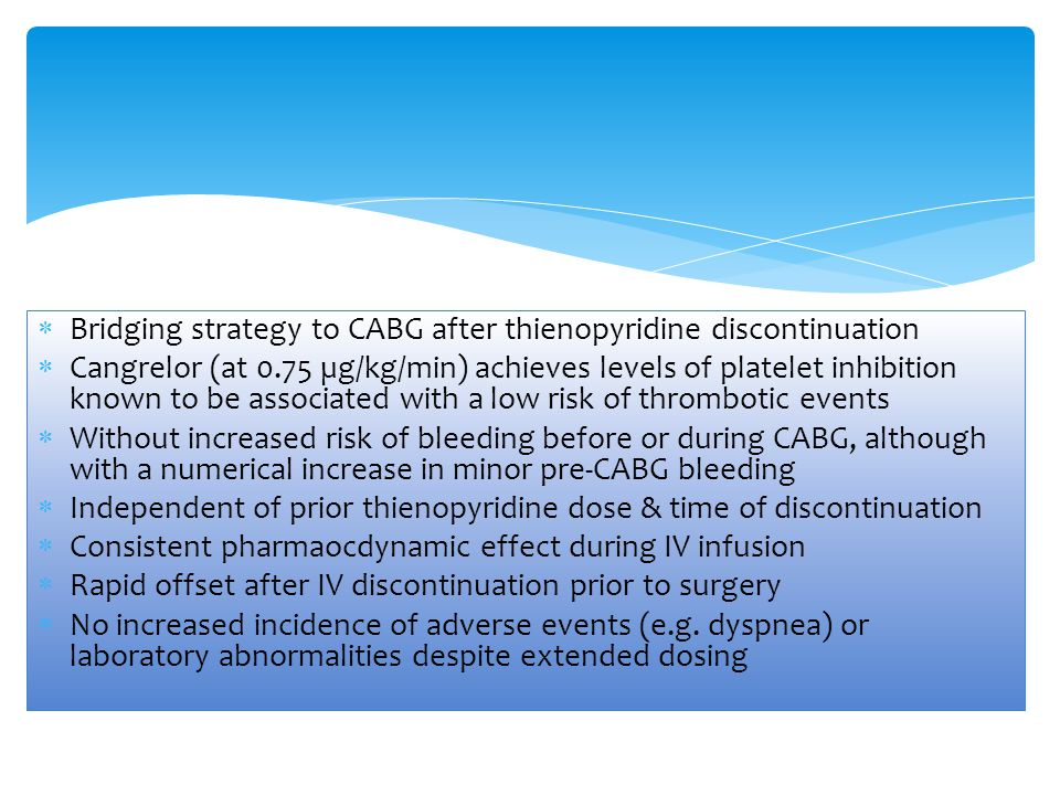Bridging strategy to CABG after thienopyridine discontinuation