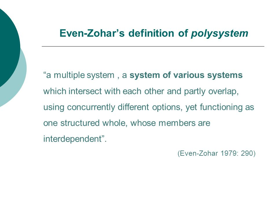 Even-Zohar's definition of polysystem