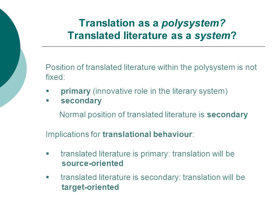 Translation as a polysystem Translated literature as a system