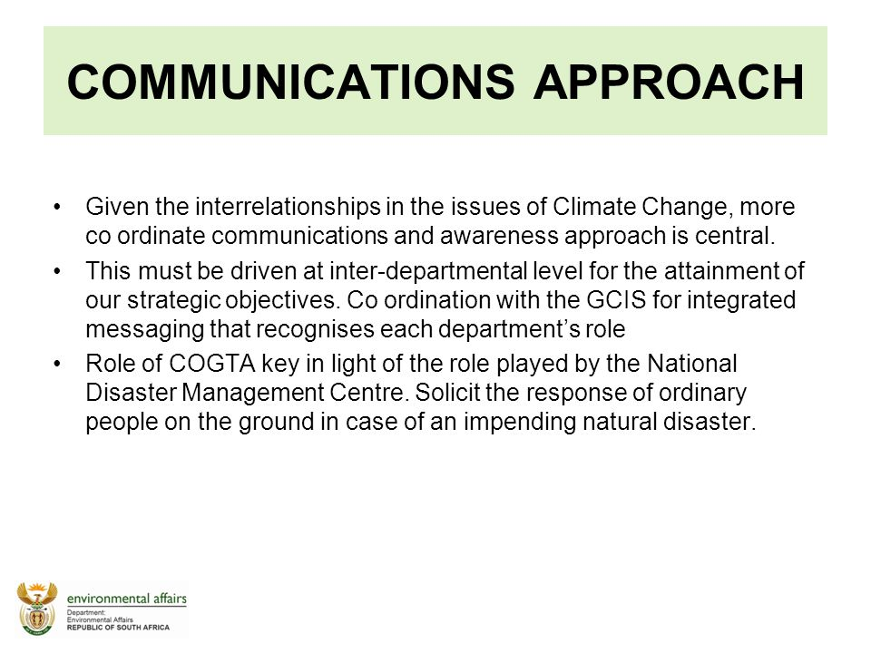 COMMUNICATIONS APPROACH