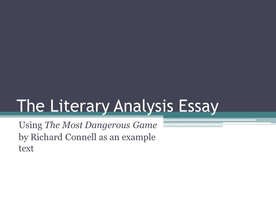 the literary analysis essay ppt video online  the literary analysis essay
