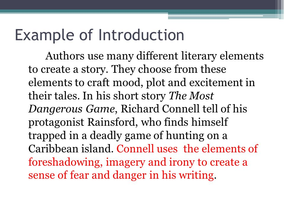 foreshadowing essay on the most dangerous game Foreshadowing and suspense in the most dangerous game 1 english i - fiction/csap unit 2 the students will determine the elements that contribute to foreshadowing and suspense.