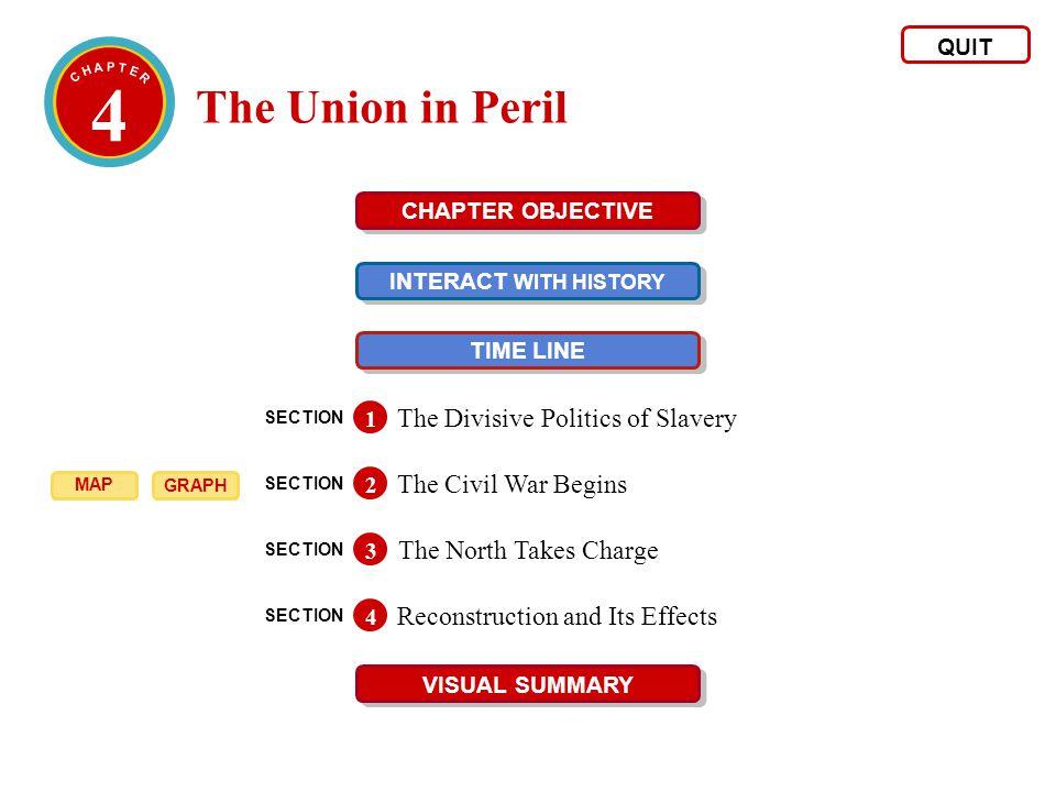 4 The Union in Peril The Divisive Politics of Slavery