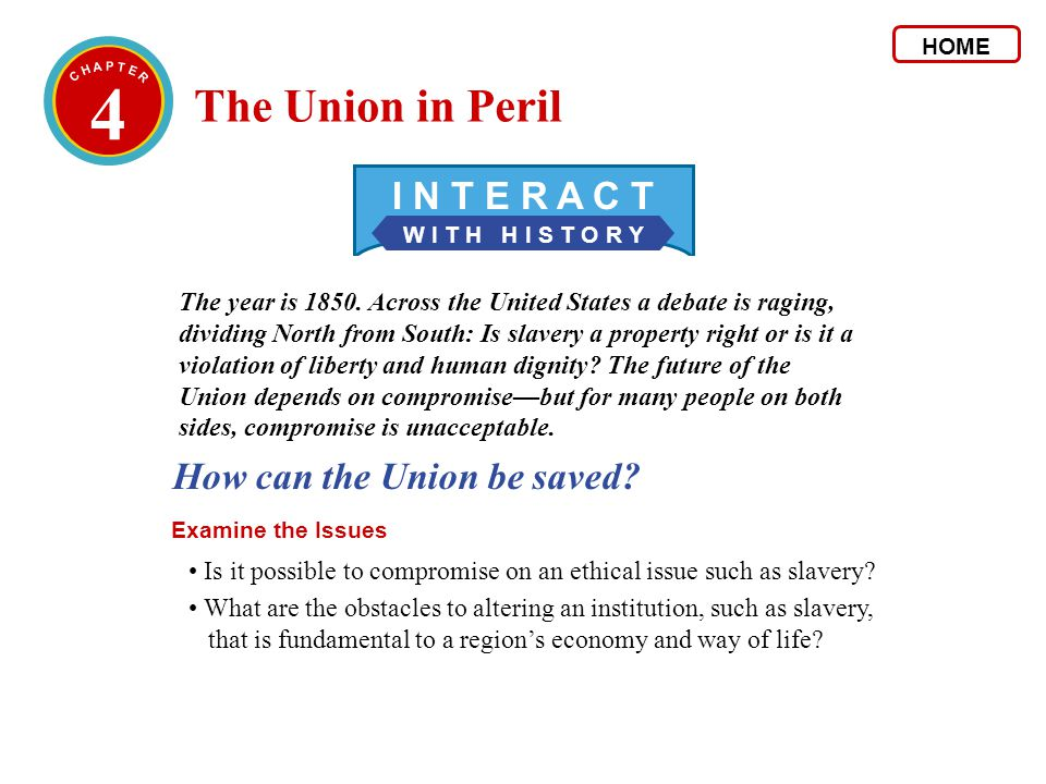 4 The Union in Peril I N T E R A C T How can the Union be saved