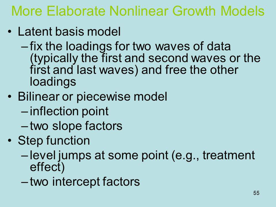 More Elaborate Nonlinear Growth Models