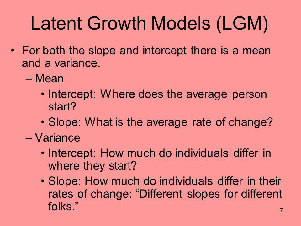Latent Growth Models (LGM)