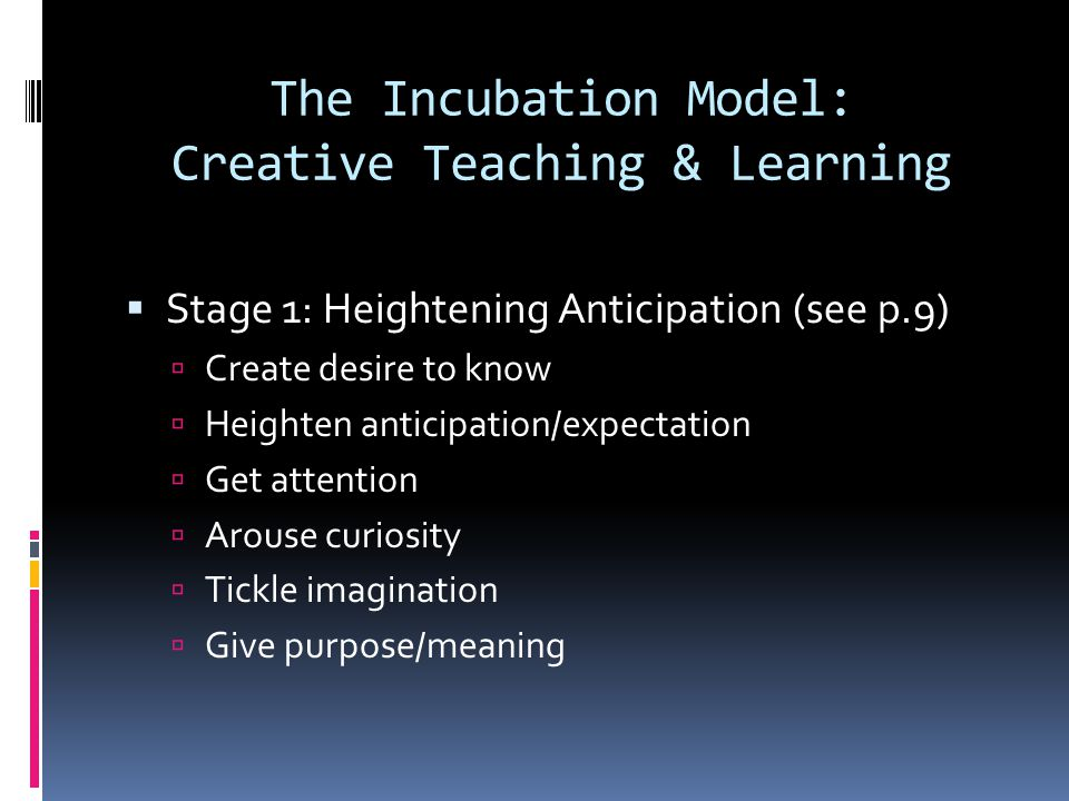 The Incubation Model: Creative Teaching & Learning