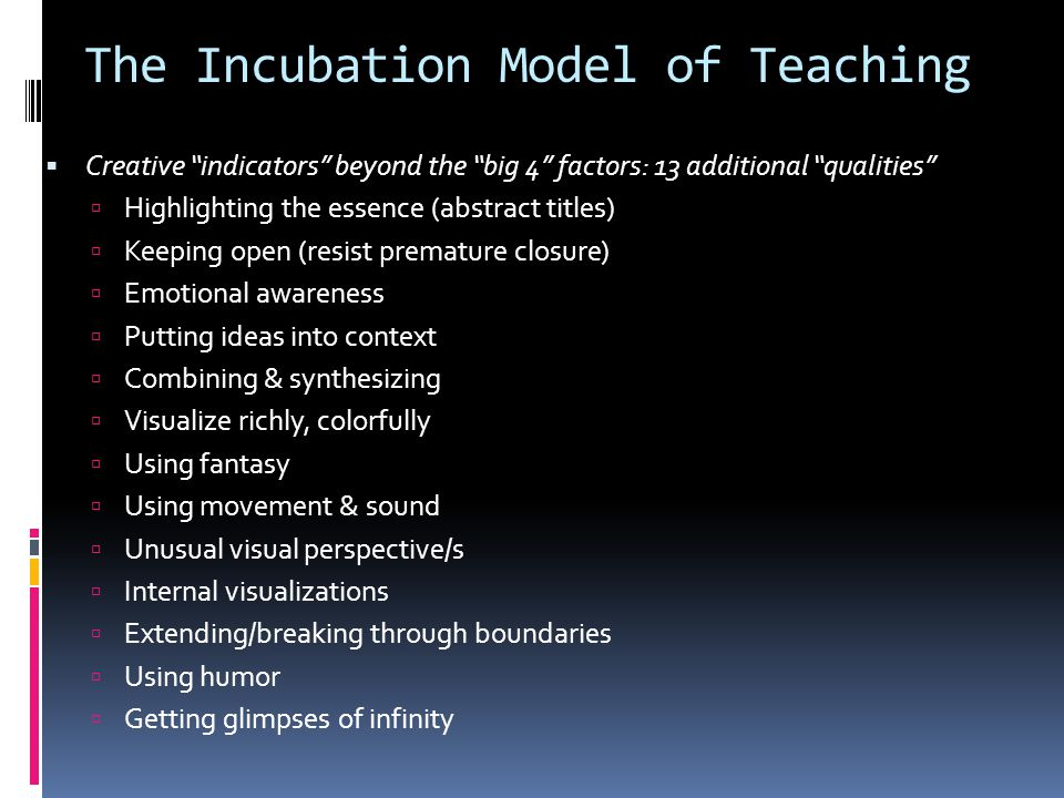 The Incubation Model of Teaching