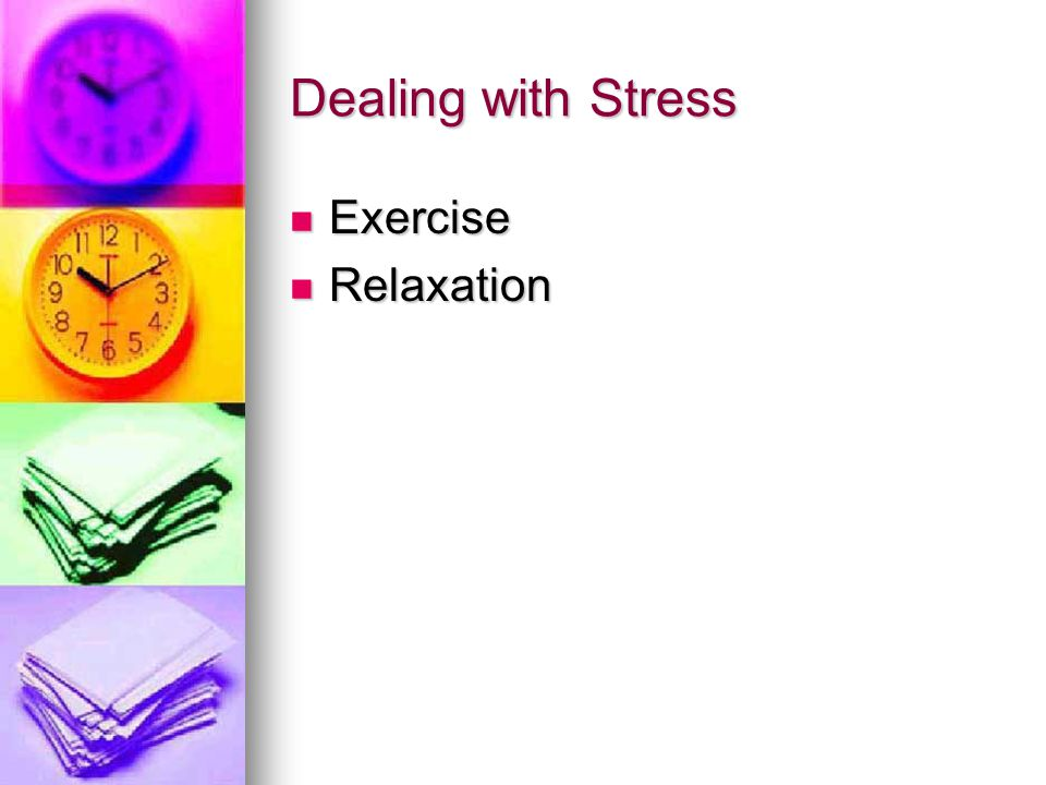 Dealing with Stress Exercise Relaxation