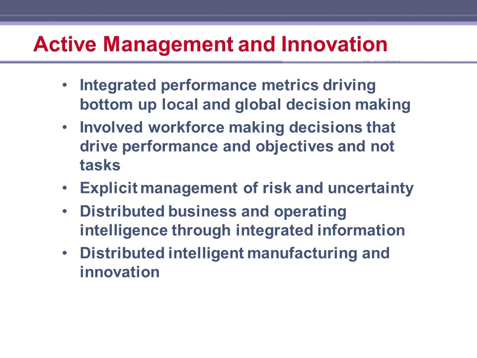 Active Management and Innovation