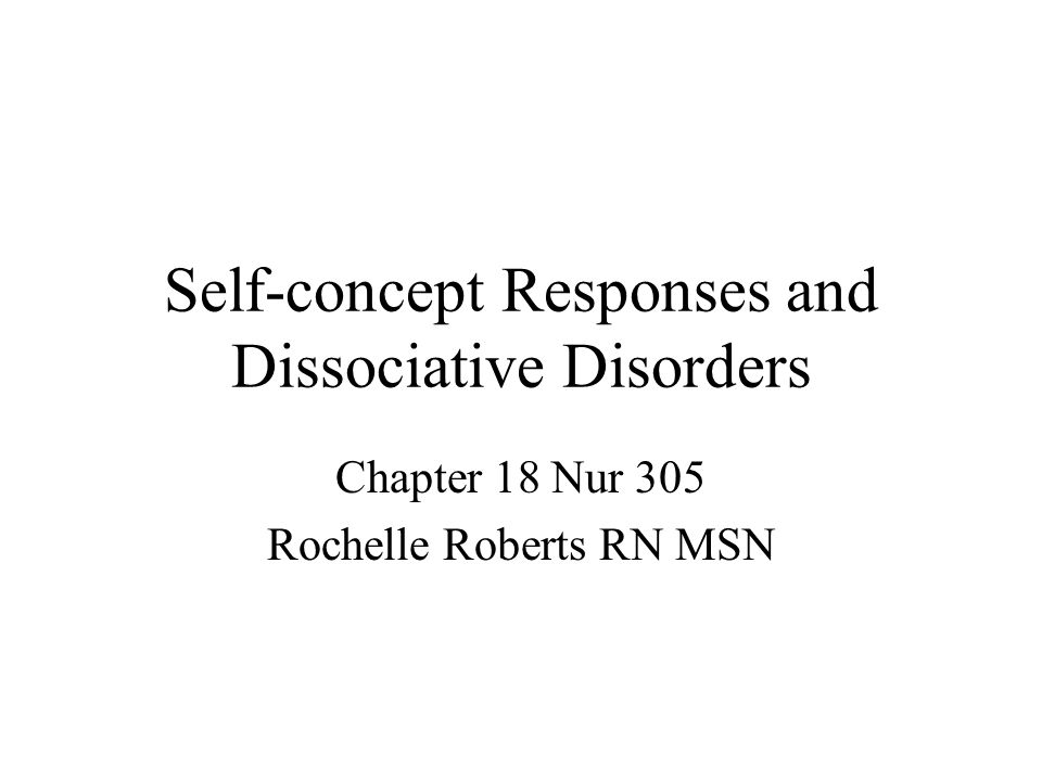 Self-concept Responses and Dissociative Disorders