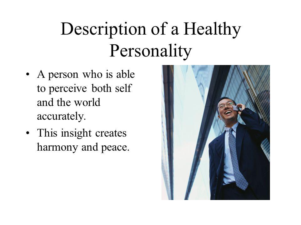 Description of a Healthy Personality