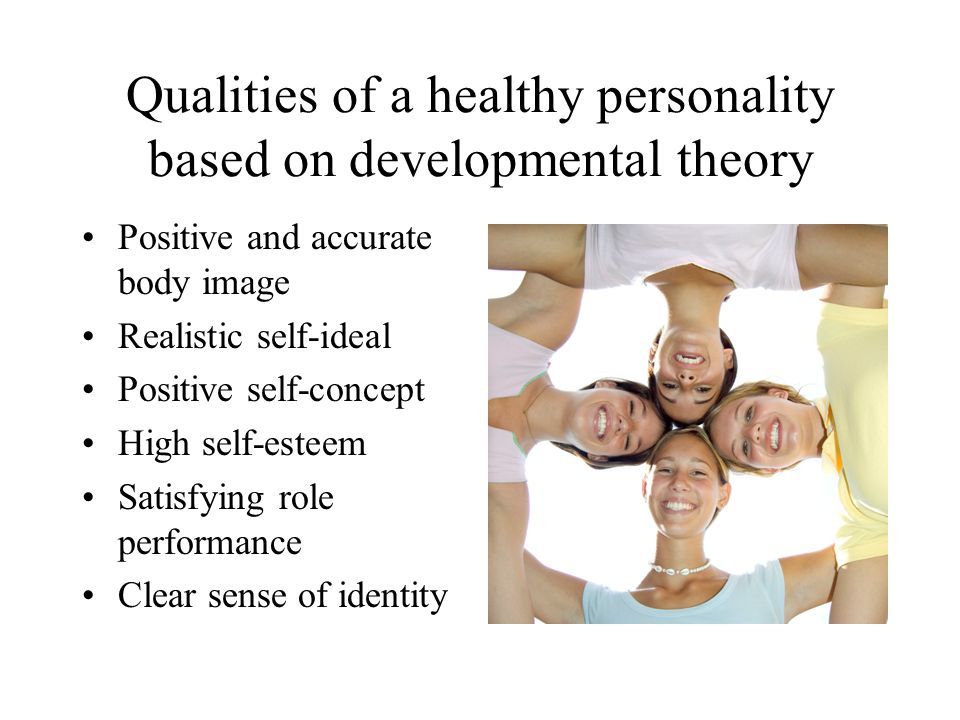 Qualities of a healthy personality based on developmental theory