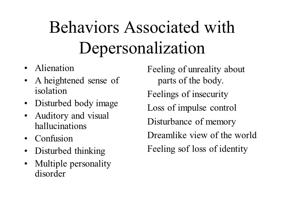 Behaviors Associated with Depersonalization