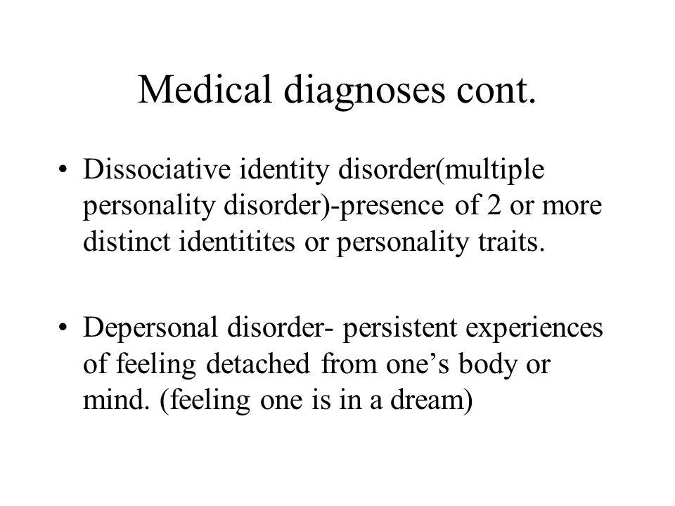 Medical diagnoses cont.