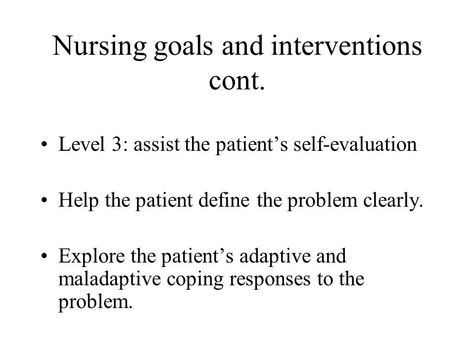 Nursing goals and interventions cont.