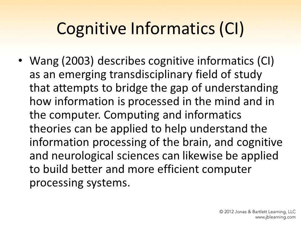 Cognitive Informatics (CI)