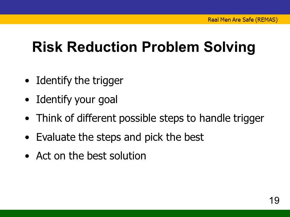Risk Reduction Problem Solving