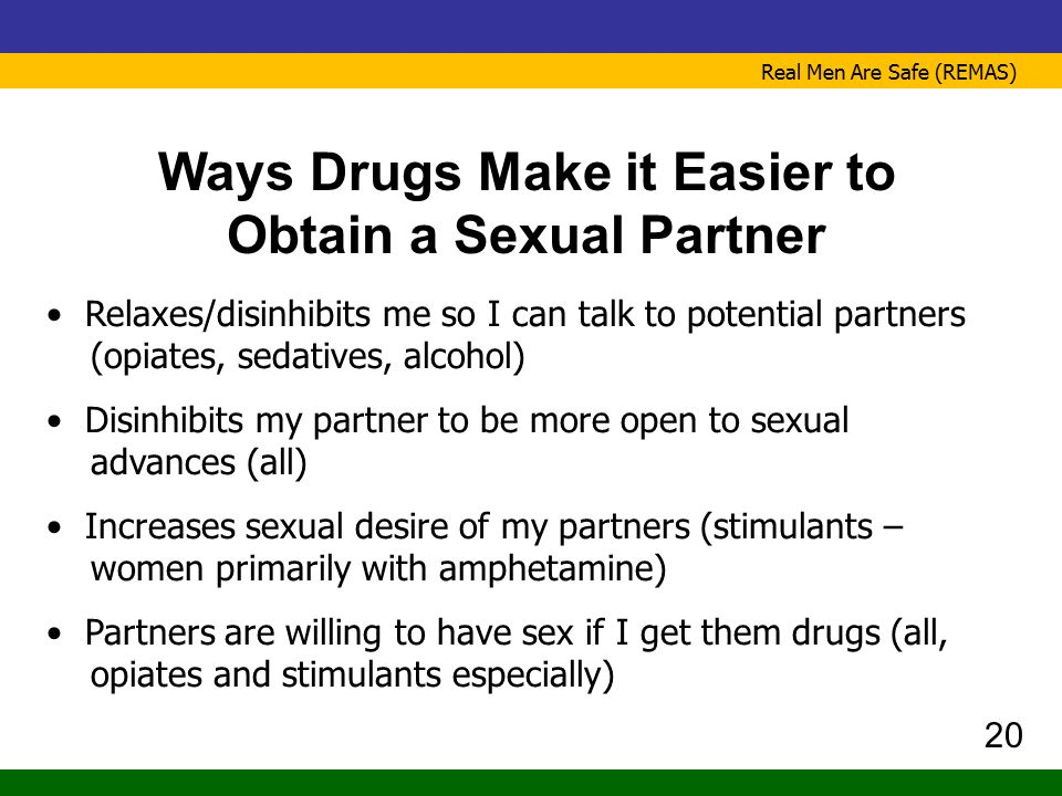 Ways Drugs Make it Easier to Obtain a Sexual Partner