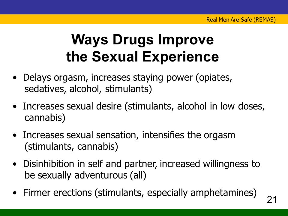 Ways Drugs Improve the Sexual Experience