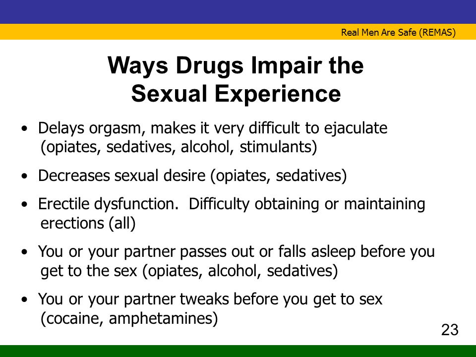 Ways Drugs Impair the Sexual Experience