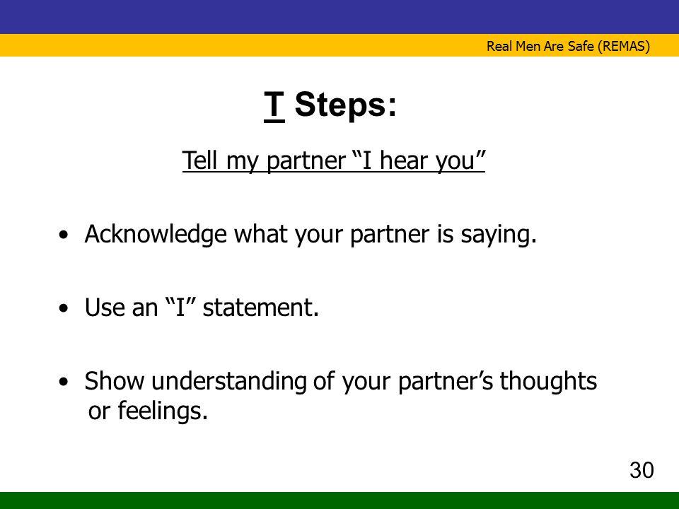 Tell my partner I hear you
