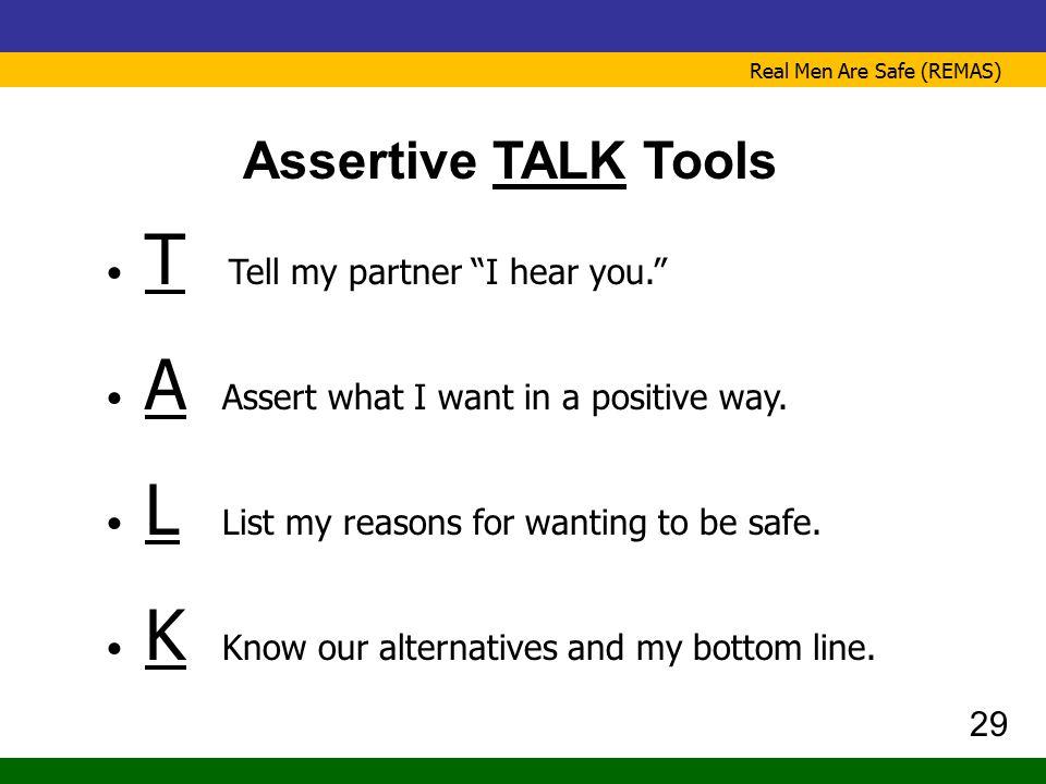 Assertive TALK Tools T Tell my partner I hear you.