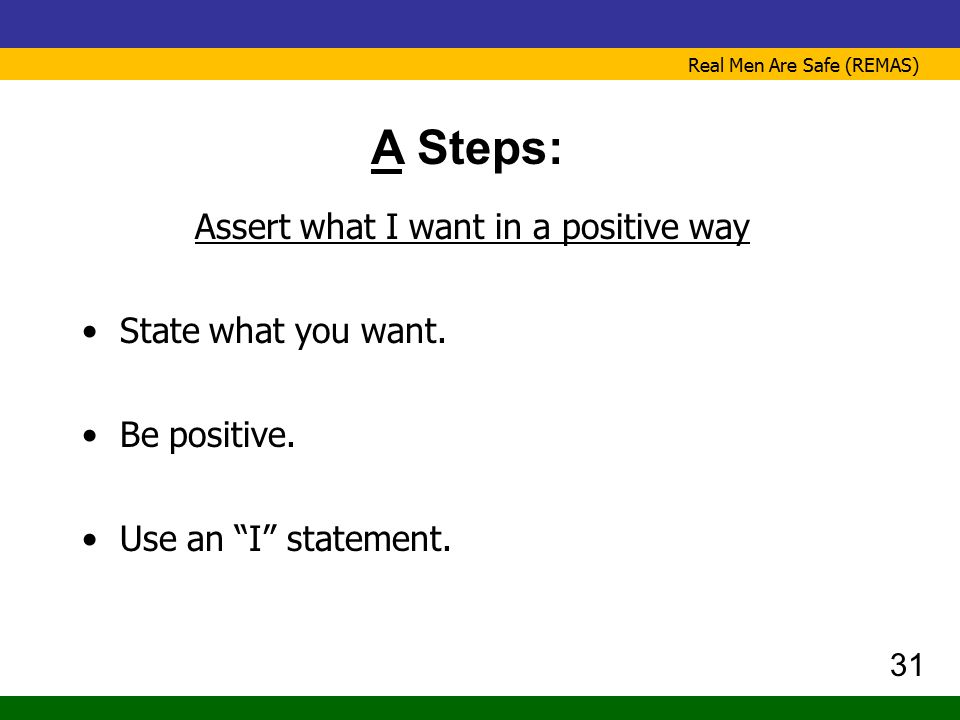 Assert what I want in a positive way