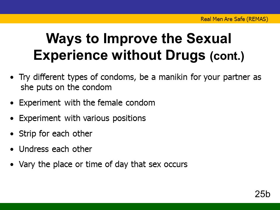 Ways to Improve the Sexual Experience without Drugs (cont.)
