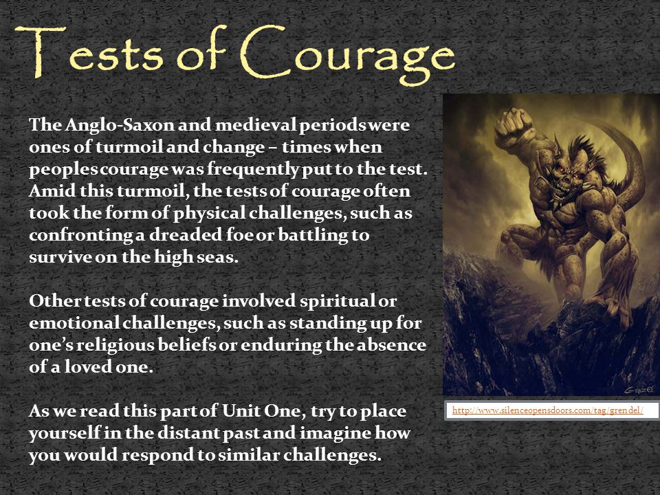 Tests of Courage