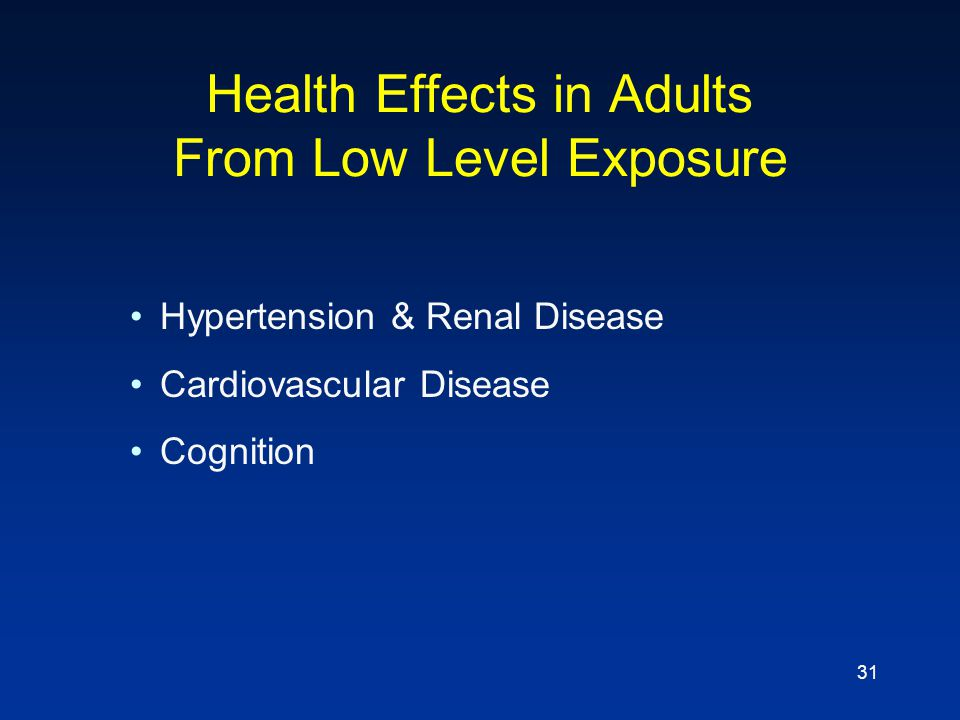 Health Effects in Adults From Low Level Exposure