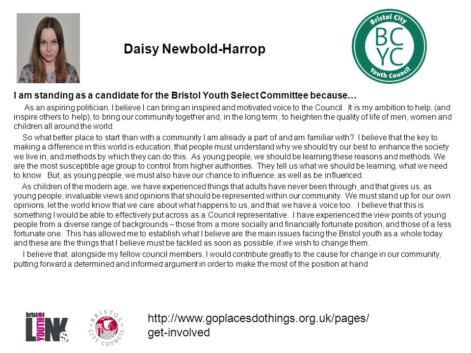 Daisy Newbold-Harrop I am standing as a candidate for the Bristol Youth Select Committee because…