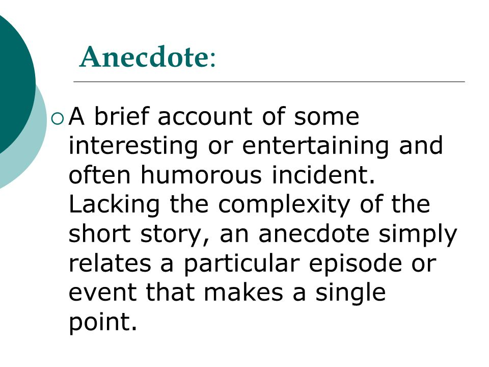 Anecdote: