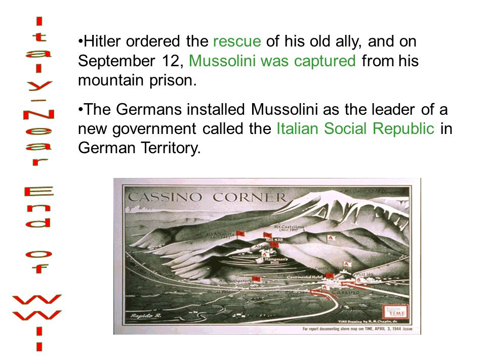 Hitler ordered the rescue of his old ally, and on September 12, Mussolini was captured from his mountain prison.