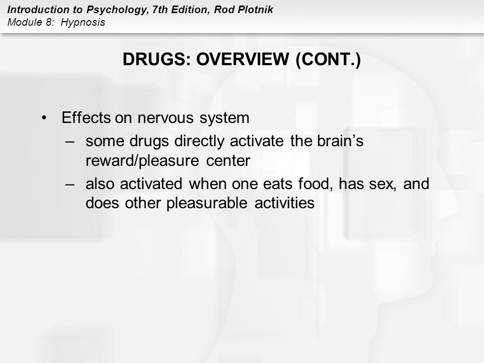DRUGS: OVERVIEW (CONT.)