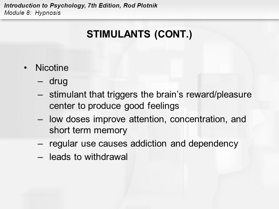STIMULANTS (CONT.) Nicotine drug