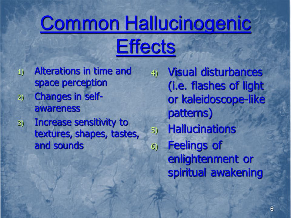 Common Hallucinogenic Effects