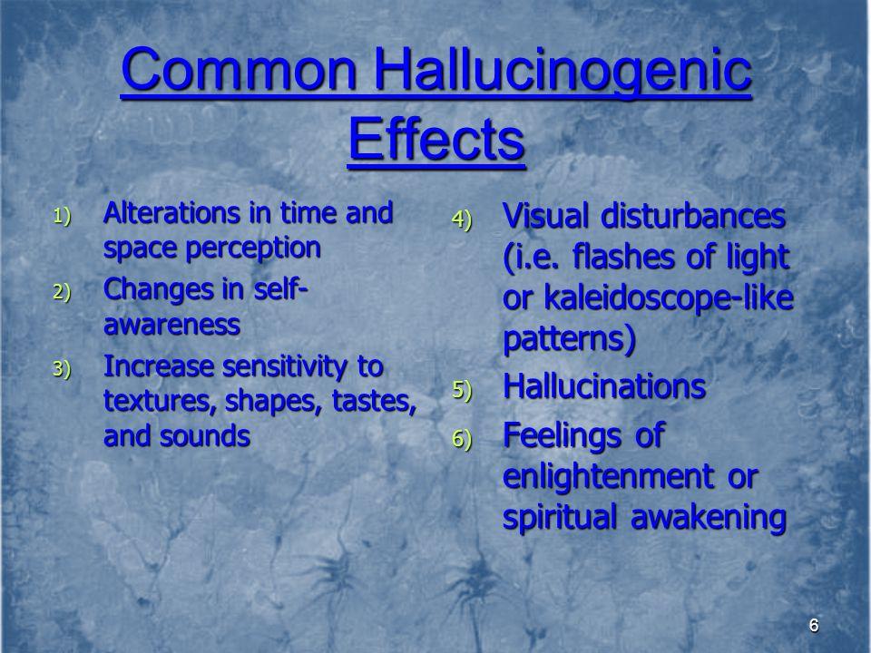 Common Hallucinogenic Effects