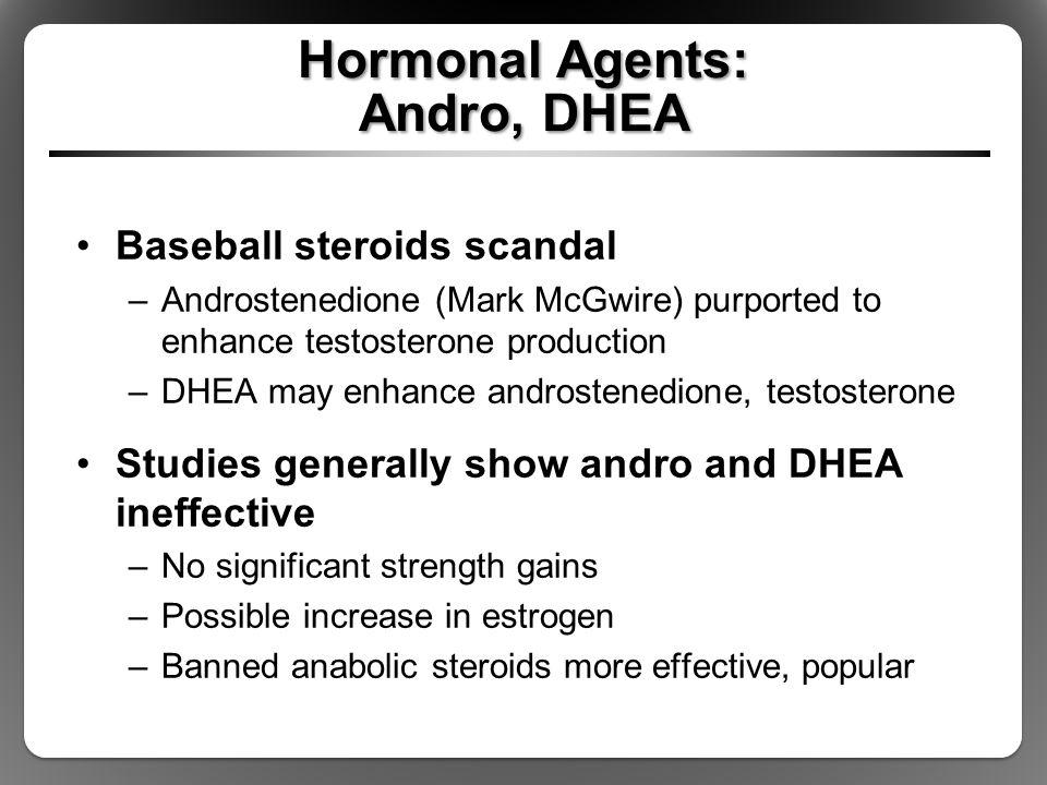 Hormonal Agents: Andro, DHEA