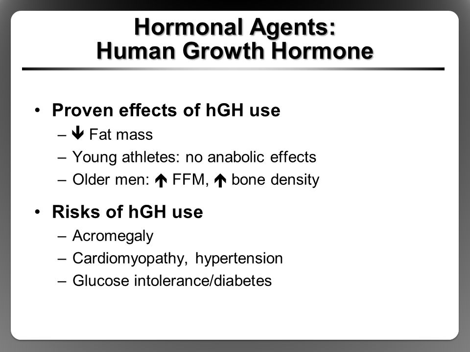 Hormonal Agents: Human Growth Hormone