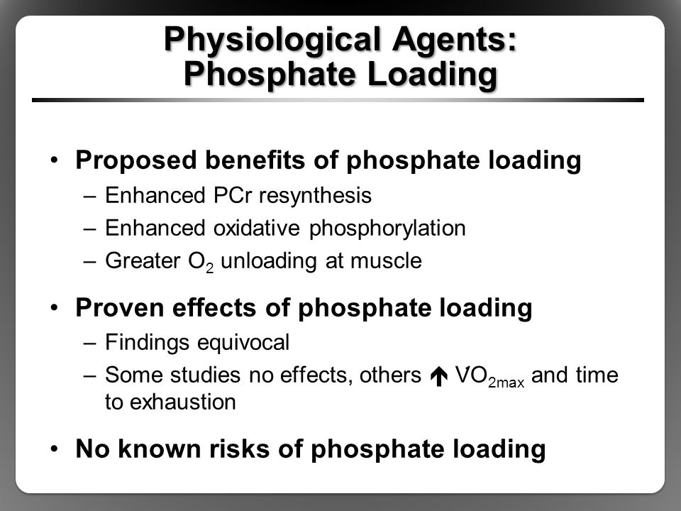 Physiological Agents: Phosphate Loading