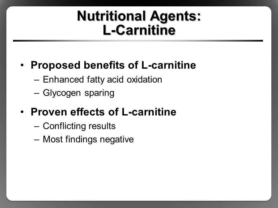 Nutritional Agents: L-Carnitine