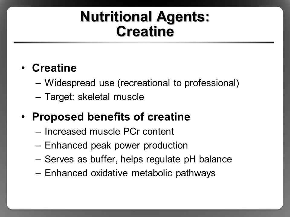Nutritional Agents: Creatine
