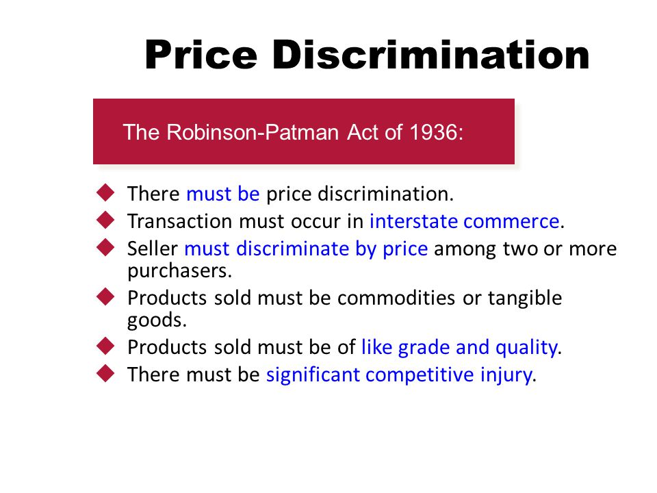 Price Discrimination There must be price discrimination.