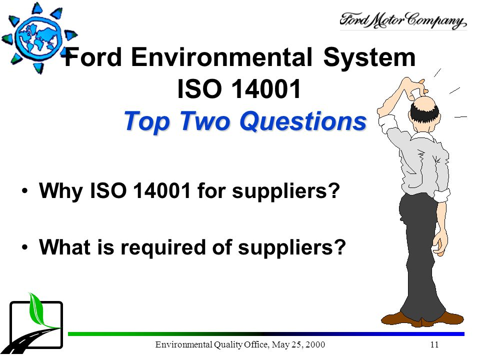 Ford Environmental System ISO 14001 Top Two Questions